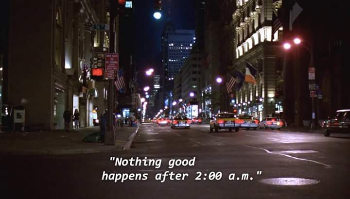 Nothing good happens after 2 a.m.